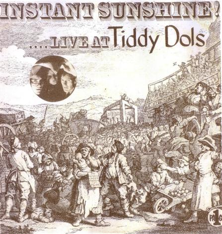 Instant Sunshine Live at Tiddy Dols Album Sleeve